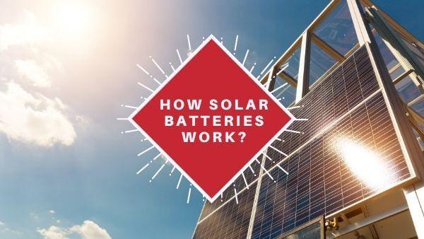 how solar batteries work (1)